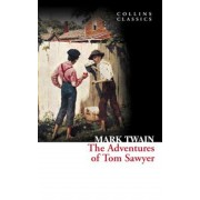The Adventures of Tom Sawyer (Collins Classics), Paperback