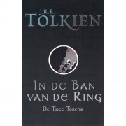 In de ban van de ring: De twee torens - J.R.R. Tolkien
