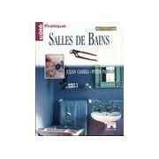 Salles de bains - Julian Cassell - Livre
