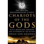 Chariots of the Gods: 50th Anniversary Edition, Hardcover/Erich Von Daniken