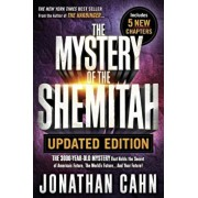 The Mystery of the Shemitah Updated Edition: The 3,000-Year-Old Mystery That Holds the Secret of America's Future, the World's Future...and Your Futur, Paperback/Jonathan Cahn