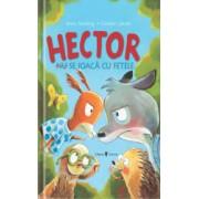 Hector nu se joaca cu fetele