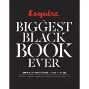 Esquire the Biggest Black Book Ever: A Man's Ultimate Guide to Life and Style, Hardcover/Esquire