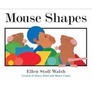 Mouse Shapes, Paperback/Ellen Stoll Walsh