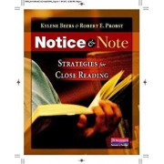 Notice & Note: Strategies for Close Reading, Paperback/Kylene Beers