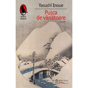 Pusca de vanatoare/Yasushi Inoue