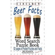 Circle It, Beer Facts, Word Search, Puzzle Book, Paperback/Lowry Global Media LLC