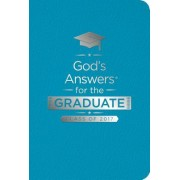 God's Answers for the Graduate: Class of 2017 - Teal: New King James Version