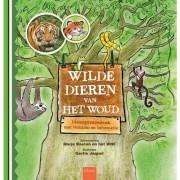 Wilde dieren van het woud - Lucas Arnoldussen, Marie-José Balm, Bo Buijs, e.a.