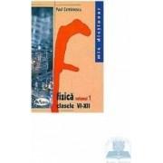 Fizica clasele VI-XII vol. I+II - Paul Comanescu