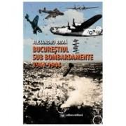 Bucureştiul sub bombardamente (1941-1944)