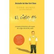 El Cielo Es Real: La Asombrosa Historia de Un Ni?o Peque?o de Su Viaje Al Cielo de Ida Y Vuelta (Spanish), Paperback