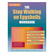 Stop Walking on Eggshells Workbook - Practical Strategies for Living with Someone Who Has Borderline Personality Disorder (9781572242760)