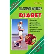 Tratamente naturiste in diabet. Natura este ce mai bun medic/Victor Duta