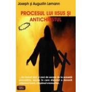 Procesul lui Iisus si Antichristul.