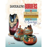 Doodling Borders for Wood Burning, Gourds, & Drawing, Paperback