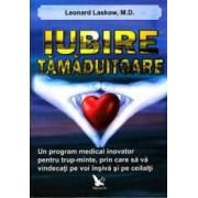 Iubire tamaduitoare - Leonard Laskow