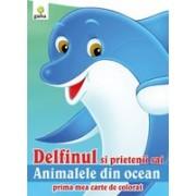 Delfinul şi prietenii săi animalele din ocean.