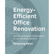 A+BE Architecture and the Built Environment: Energy-Efficient Office renovation - Minyoung Kwon