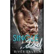 Single Dad, Paperback/River Laurent