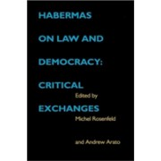 Habermas on Law and Democracy - Critical Exchanges(Cartonat) (9780520204669)