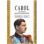Insemnari zilnice IV - Carol al II-lea Regele Romaniei