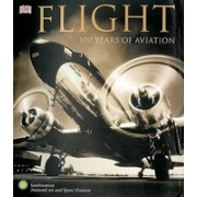 Flight: 100 Years of Aviation