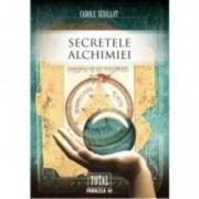 Secretele alchimiei - Carole Sedillot