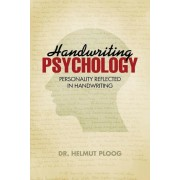 Handwriting Psychology: Personality Reflected in Handwriting, Paperback