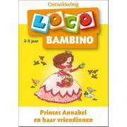 Loco Bambino: Prinses Annabel en haar vriendinnen 3-5- jaar