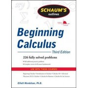 Schaum's Outline of Beginning Calculus, Paperback/Elliott Mendelson