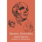 Heads, Features, and Faces