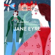 Jane Eyre, by Charlotte Bronte: A Kinderguides Illustrated Learning Guide