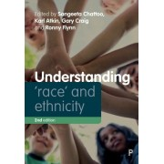 Understanding 'Race' and Ethnicity - Theory, History, Policy, Practice(Paperback / softback) (9781447339663)