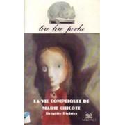 La vie compliquée de Marie-Chicote - Brigitte Richter - Livre