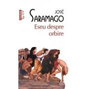 Eseu despre orbire (Top 10+)/Jose Saramago