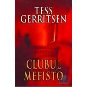 Clubul Mefisto - Tess Gerritsen
