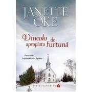 Dincolo de apropiata furtuna - Janette Oke