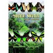 Motyle świata; paziowate - Papilionidae