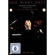 Barbra Streisand - One Night Only: Barbra Streisand and Quartet at the Village Vanguard (0886976297299) (1 DVD)