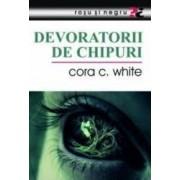 Devoratorii de chipuri - Cora C. White