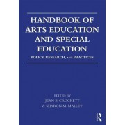 Handbook of Arts Education and Special Education: Policy, Research, and Practices