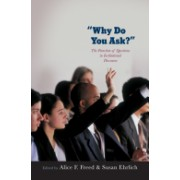 Why Do You Ask? - The Function of Questions in Institutional Discourse (Freed Alice (Linguistics Department Montclair State University))(Cartonat) (9780195306897)
