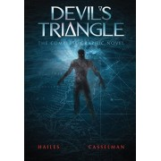 Devil's Triangle: The Complete Graphic Novel, Paperback/Brian C. Hailes
