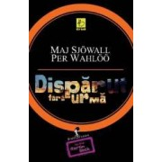 Disparut fara urma - Maj Sjowall Per Wahloo