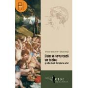Cum se savureaza un tablou si alte studii de istoria artei (eBook)
