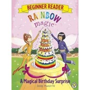 Rainbow Magic Beginner Reader: A Magical Birthday Surprise, Paperback/Daisy Meadows