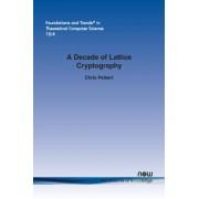 Decade of Lattice Cryptography (Peikert Chris)(Paperback) (9781680831122)