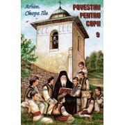 Povestiri pentru copii, Vol 9/Arhimandrit Ilie Cleopa