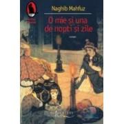 O mie si una de nopti si zile - Naghib Mahfuz